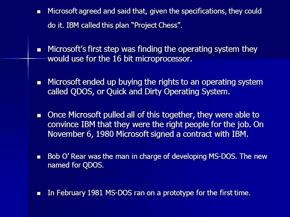 Microsoft agreed and said that, given the specifications, they could do it.