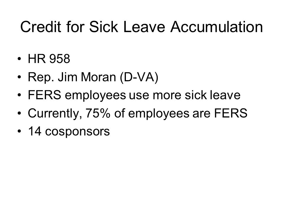 Credit for Sick Leave Accumulation HR 958 Rep.