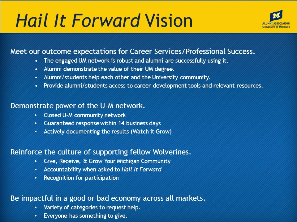 Hail It Forward Vision Meet our outcome expectations for Career Services/Professional Success.
