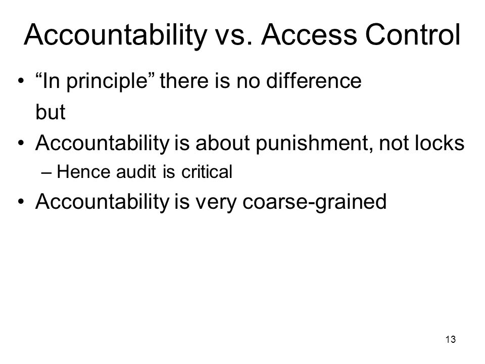 13 Accountability vs.