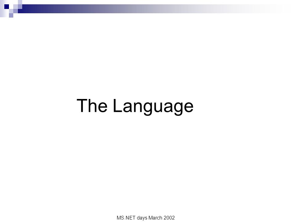 MS.NET days March 2002 The Language