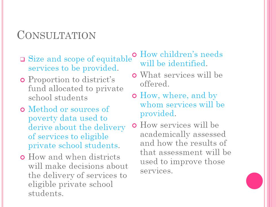 C ONSULTATION Size and scope of equitable services to be provided.