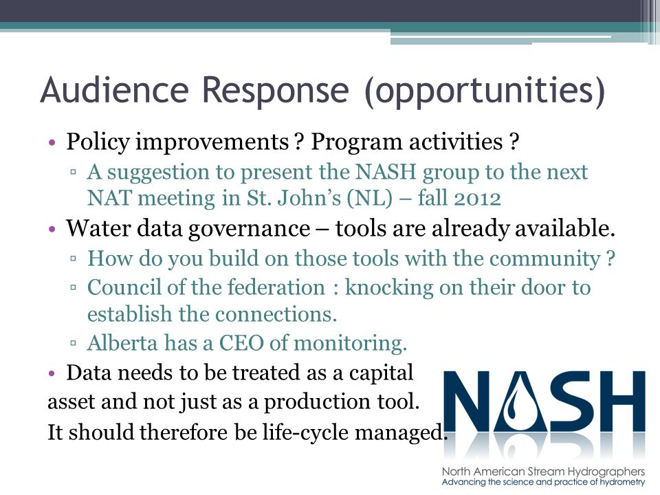 Audience Response (opportunities) Policy improvements .