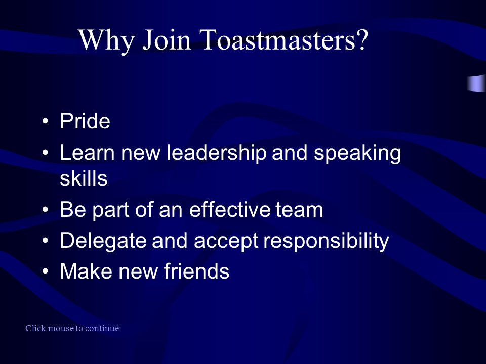 Why Join Toastmasters.