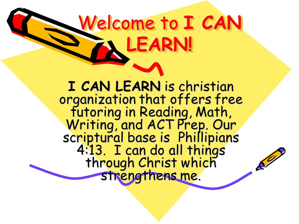 Welcome to I CAN LEARN.