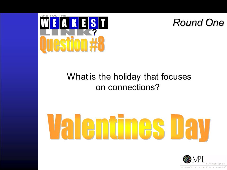 What is the holiday that focuses on connections Round One