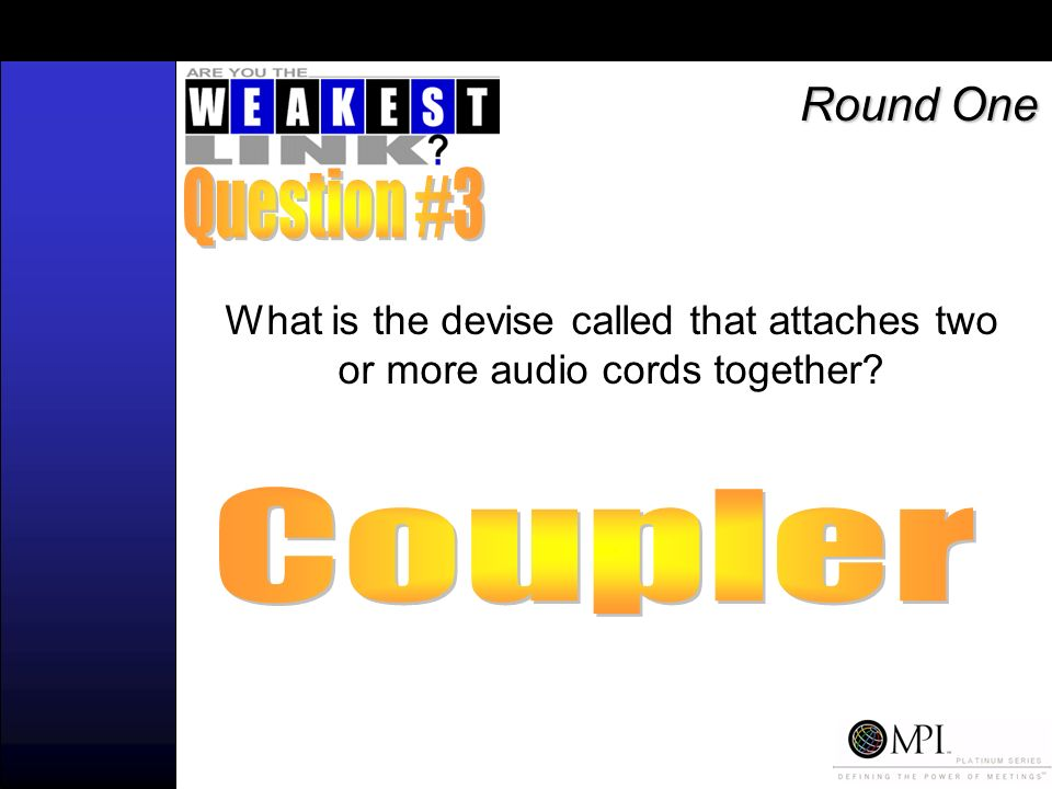 What is the devise called that attaches two or more audio cords together Round One