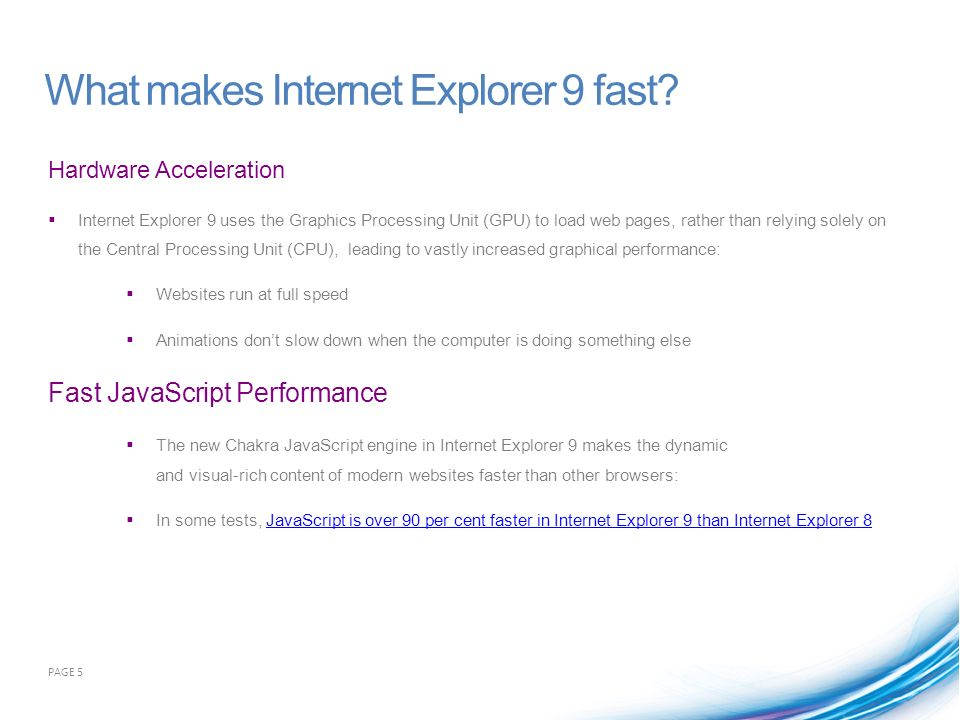 What makes Internet Explorer 9 fast.