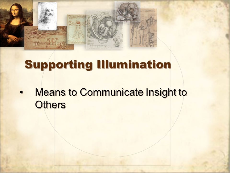 Supporting Illumination Means to Communicate Insight to Others