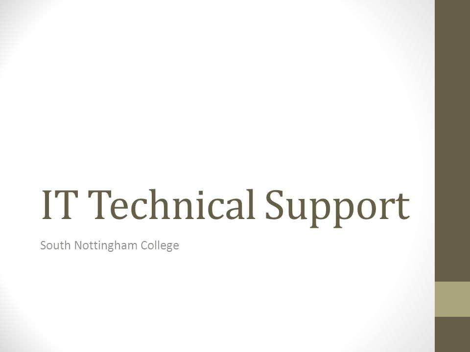 IT Technical Support South Nottingham College