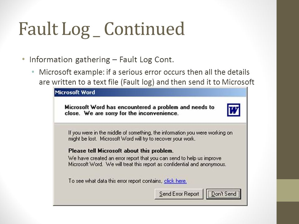 Fault Log _ Continued Information gathering – Fault Log Cont.