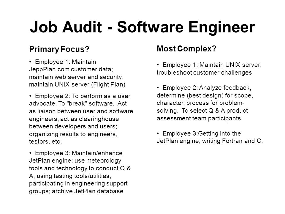 Job Audit - Software Engineer Primary Focus.