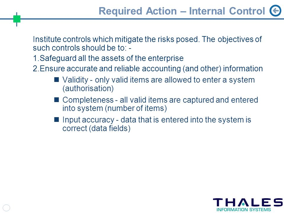 Required Action – Internal Control Institute controls which mitigate the risks posed.