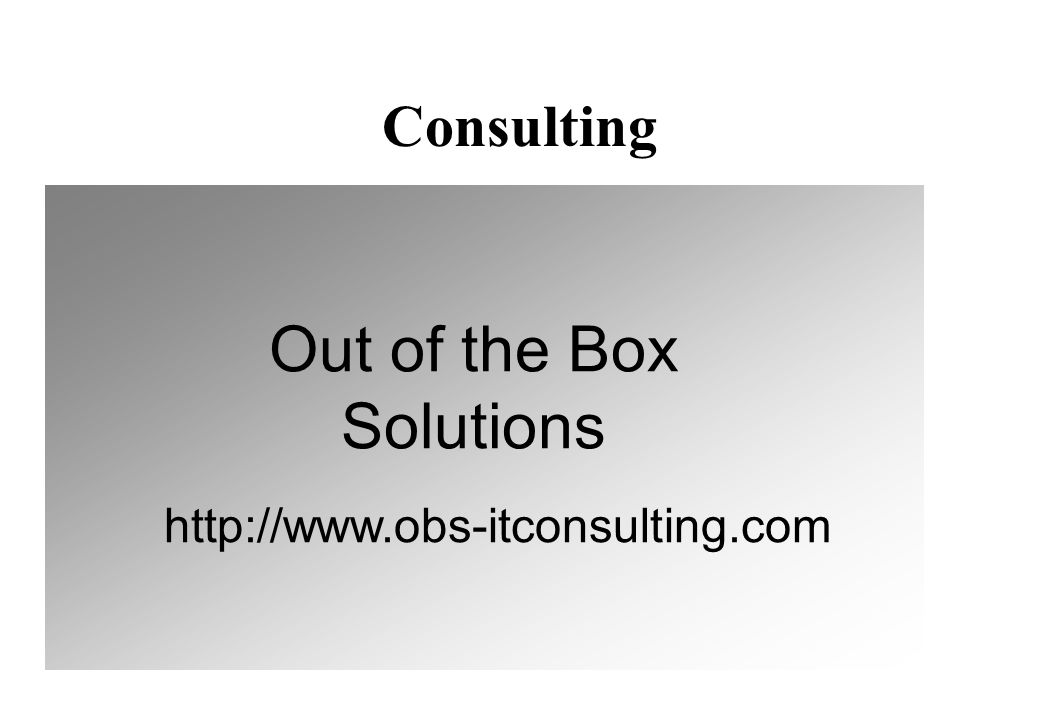 Consulting   Out of the Box Solutions