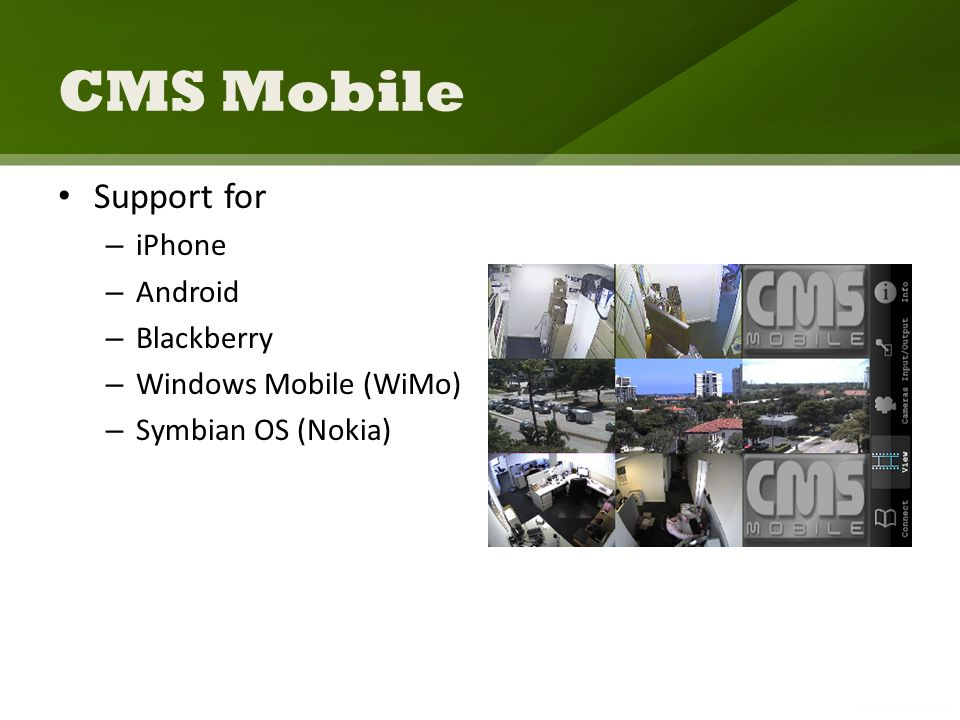 CMS Mobile Support for – iPhone – Android – Blackberry – Windows Mobile (WiMo) – Symbian OS (Nokia)