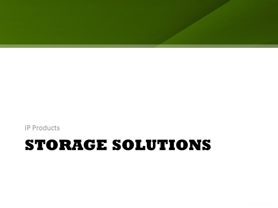 STORAGE SOLUTIONS IP Products