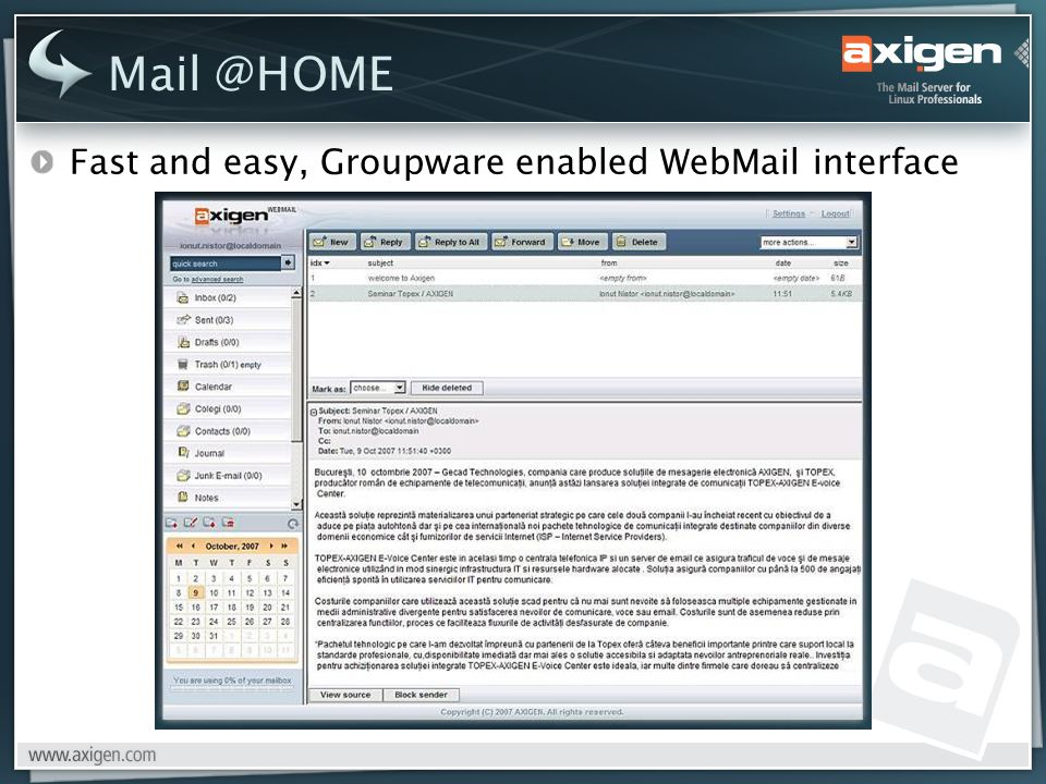 Fast and easy, Groupware enabled WebMail interface