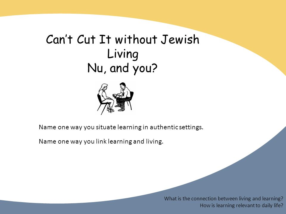 Cant Cut It without Jewish Living Nu, and you.