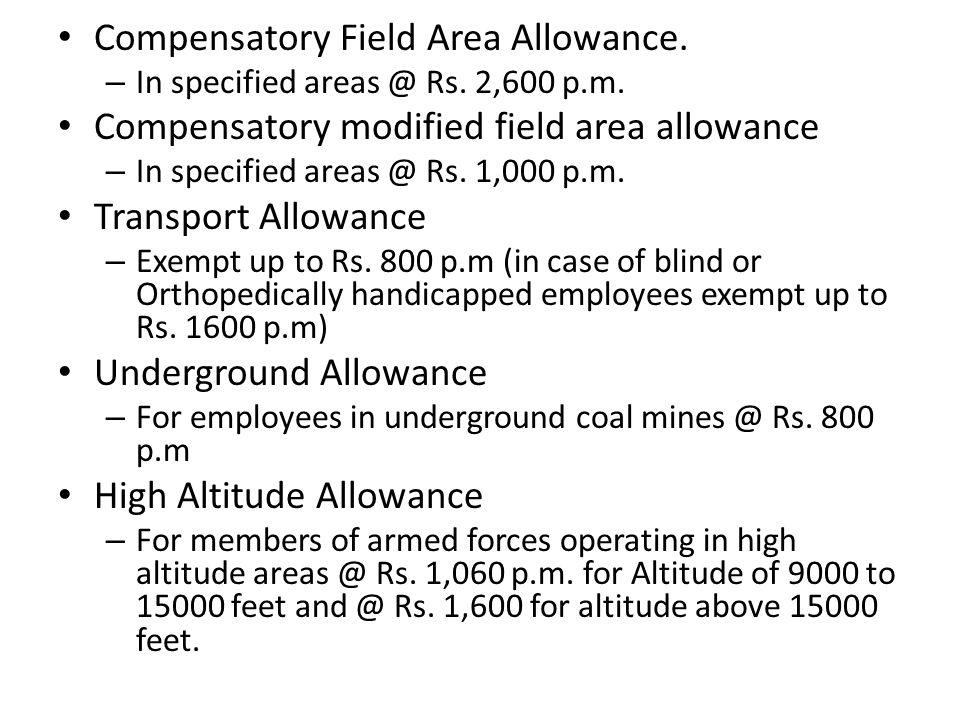 Compensatory Field Area Allowance. – In specified Rs.
