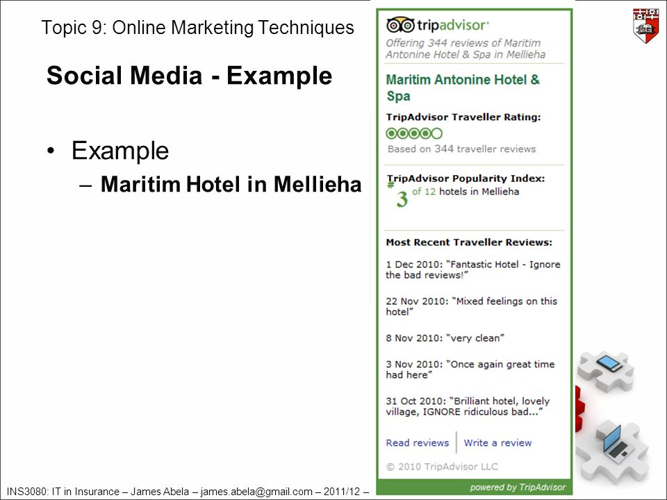 INS3080: IT in Insurance – James Abela – – 2011/12 – v2.0 Topic 9: Online Marketing Techniques Social Media - Example Example –Maritim Hotel in Mellieha