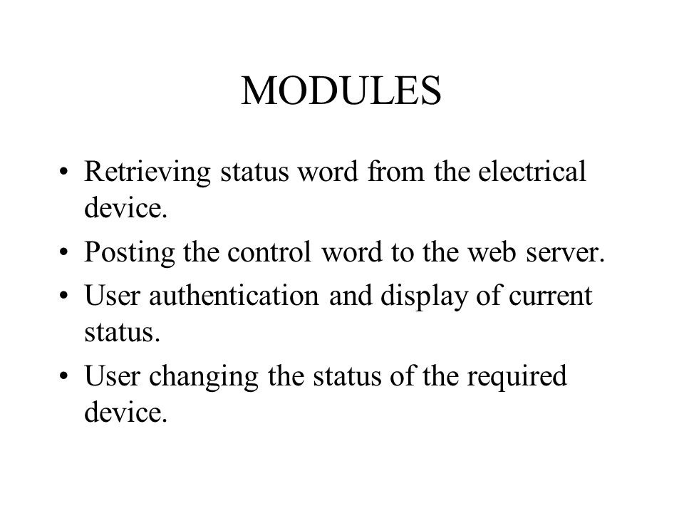 MODULES Retrieving status word from the electrical device.