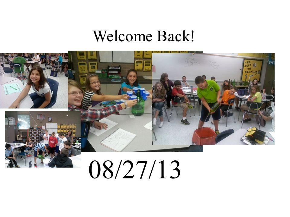 08/27/13 Welcome Back!