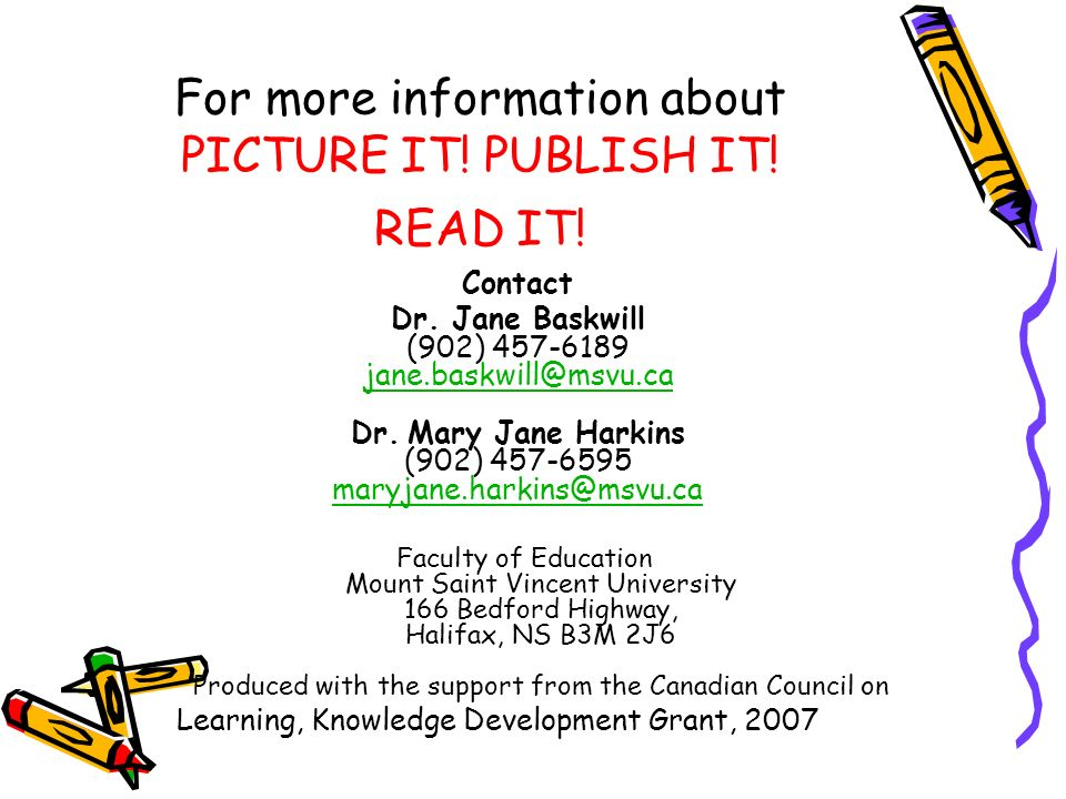 For more information about PICTURE IT. PUBLISH IT.