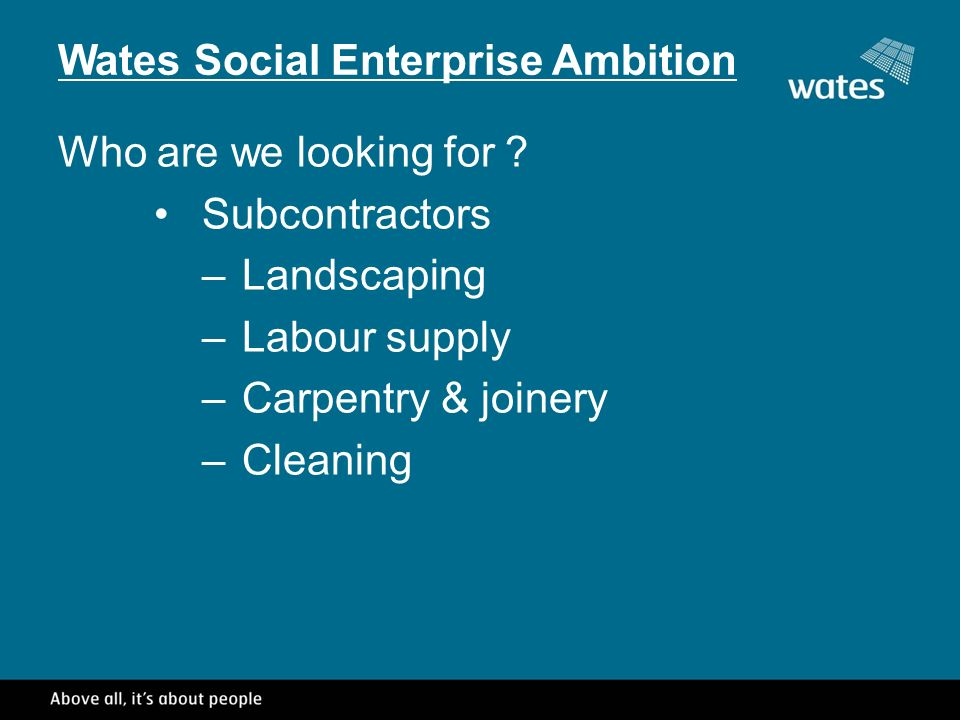 Wates Social Enterprise Ambition Who are we looking for .