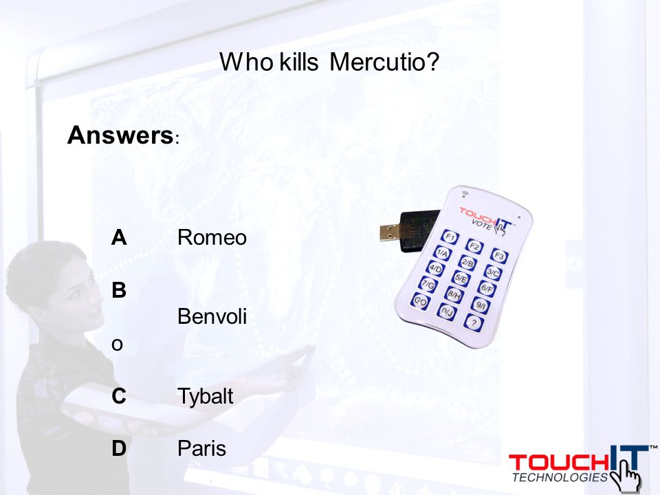 Who kills Mercutio A Romeo B Benvoli o C Tybalt D Paris Answers :