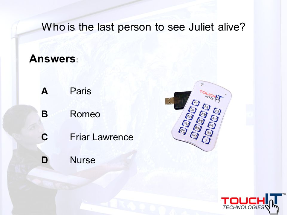 Who is the last person to see Juliet alive A Paris B Romeo C Friar Lawrence D Nurse Answers :