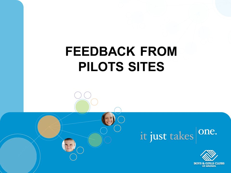 FEEDBACK FROM PILOTS SITES