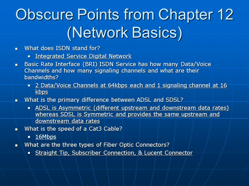 Obscure Points from Chapter 12 (Network Basics) What does ISDN stand for.