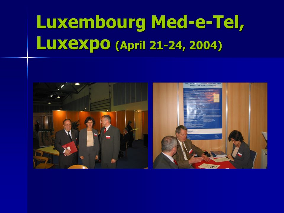 Luxembourg Med-e-Tel, Luxexpo (April 21-24, 2004)