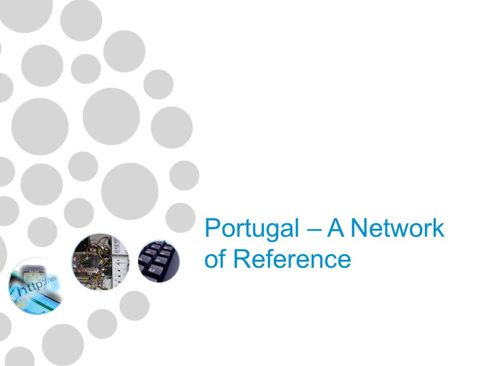 Portugal – A Network of Reference