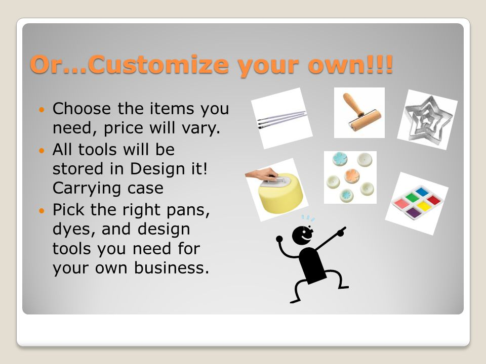 Or…Customize your own!!. Choose the items you need, price will vary.
