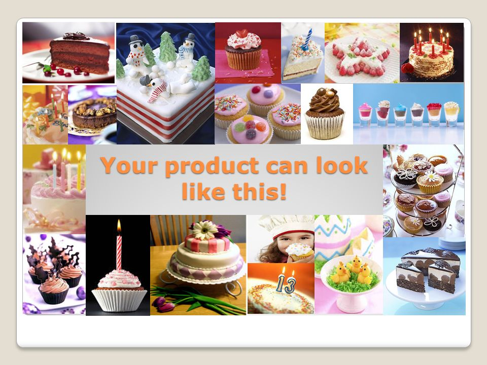 Your product can look like this!