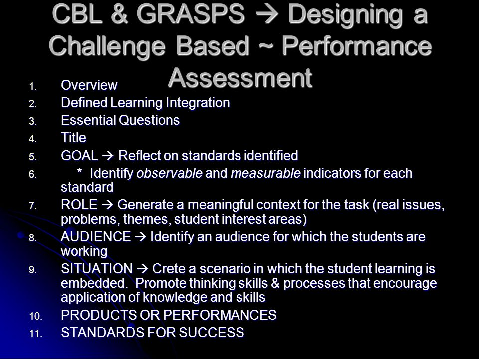 CBL & GRASPS Designing a Challenge Based ~ Performance Assessment 1.