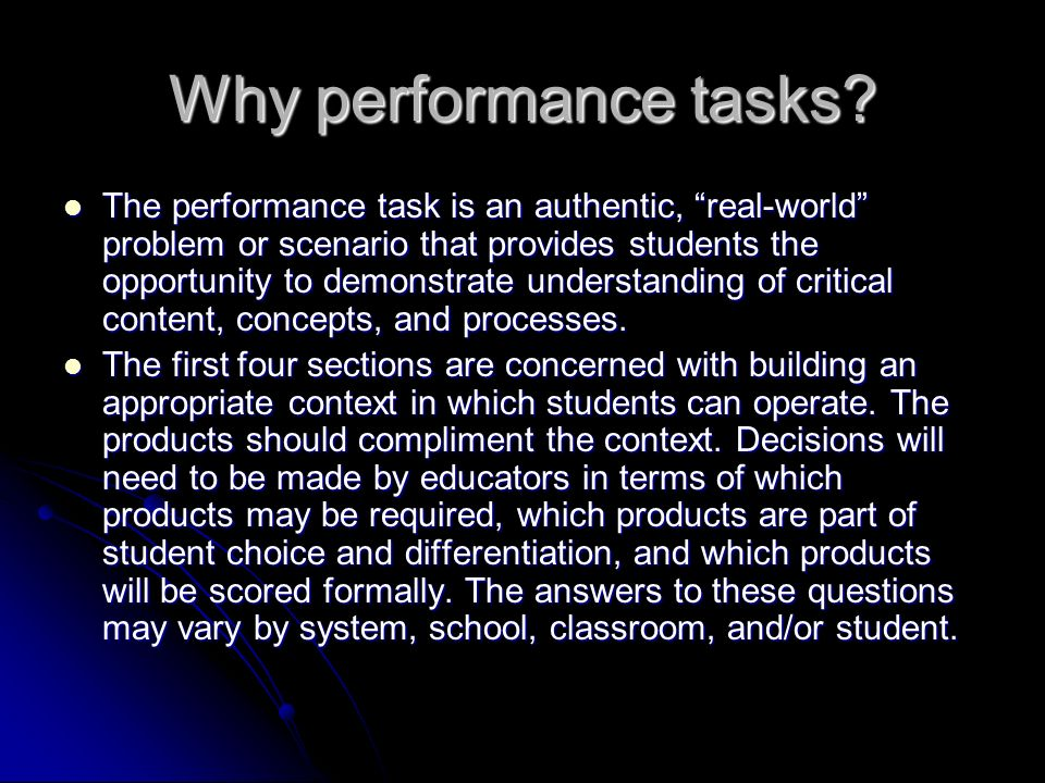 Why performance tasks.