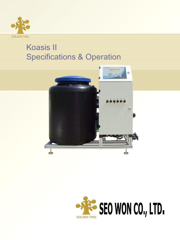 Page 1 Koasis II Specifications & Operation