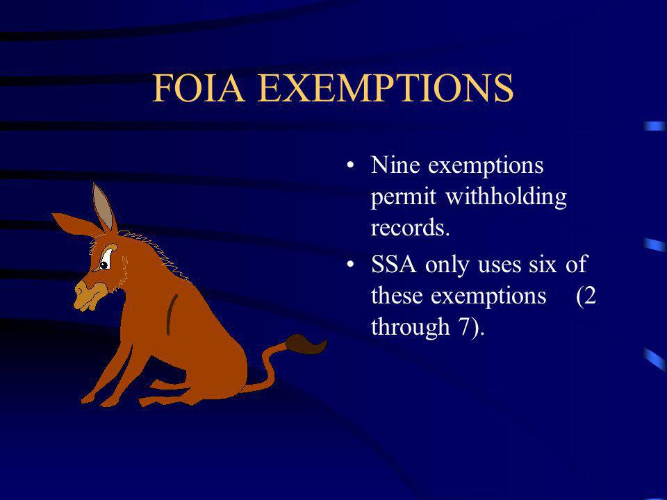 FOIA EXEMPTIONS Nine exemptions permit withholding records.