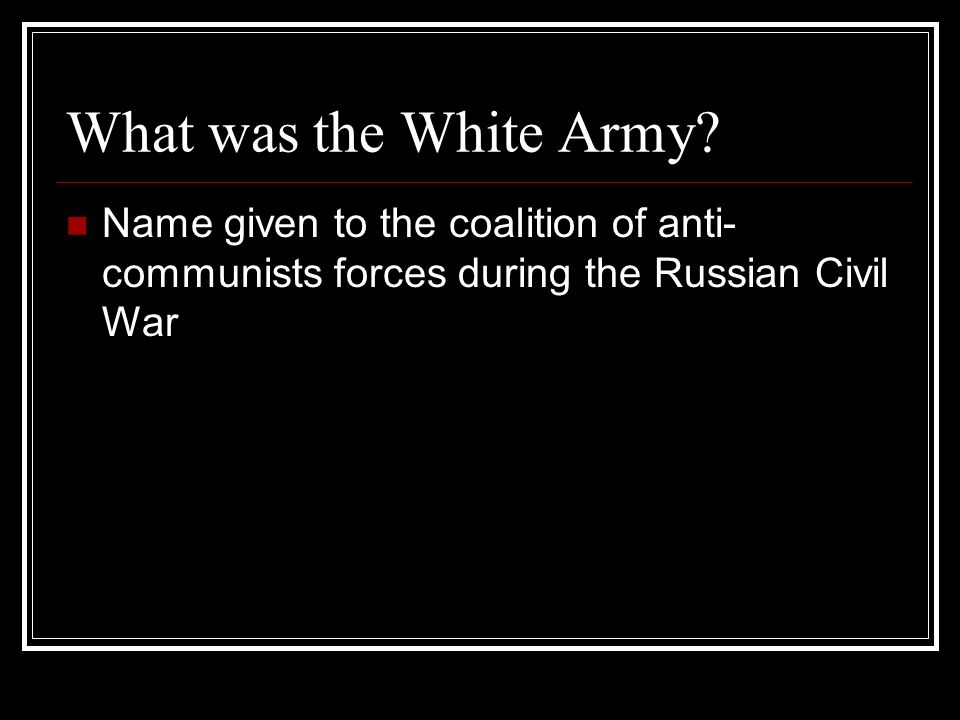 What was the White Army.