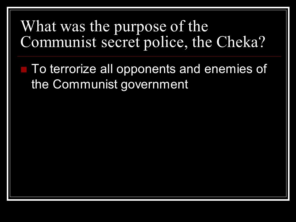 What was the purpose of the Communist secret police, the Cheka.