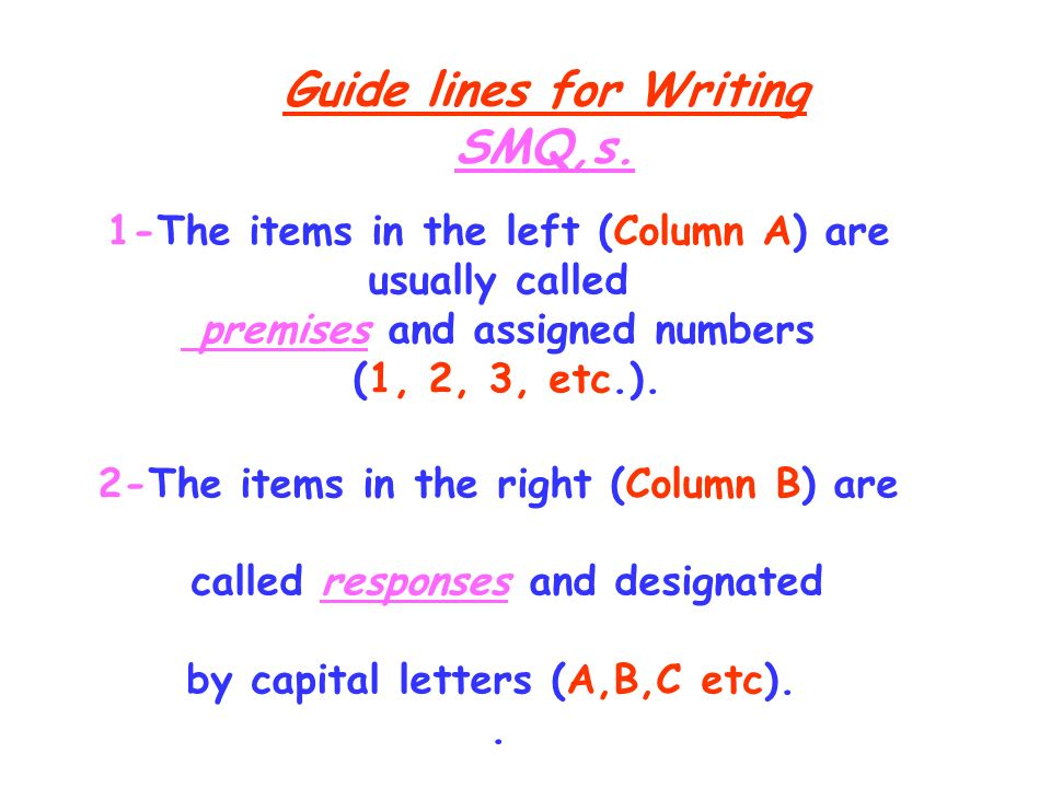 Guide lines for Writing SMQ,s.