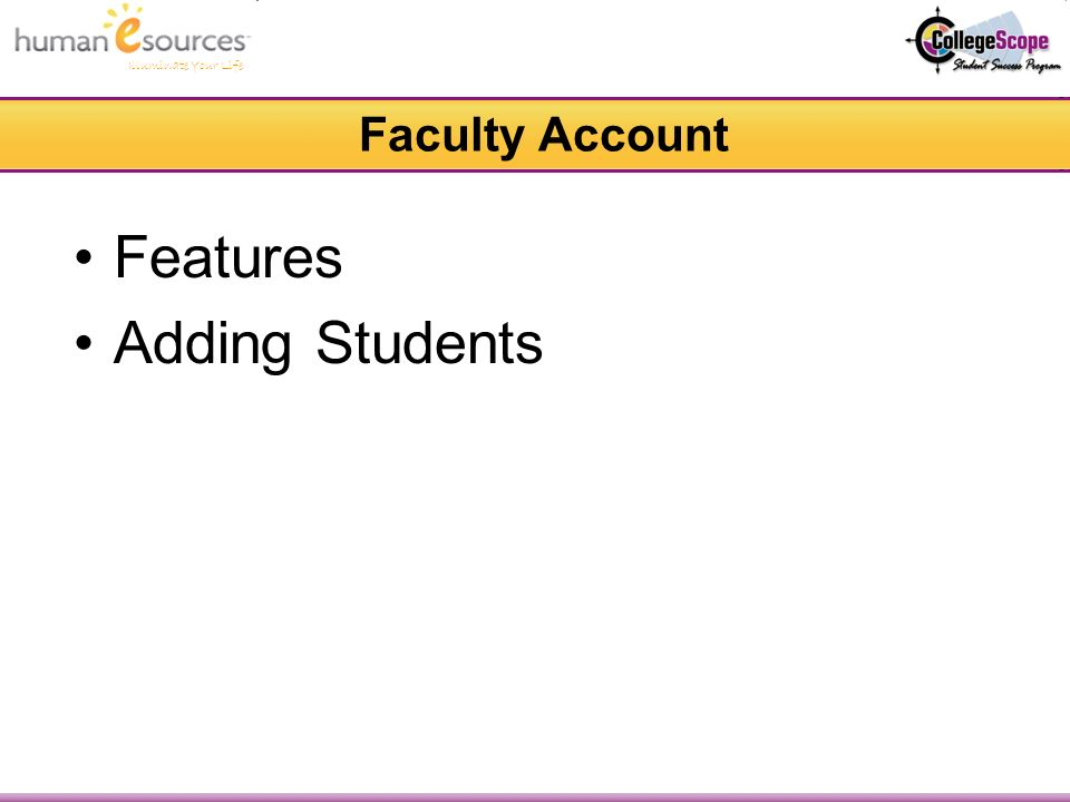 Illuminate Your Life Faculty Account Features Adding Students