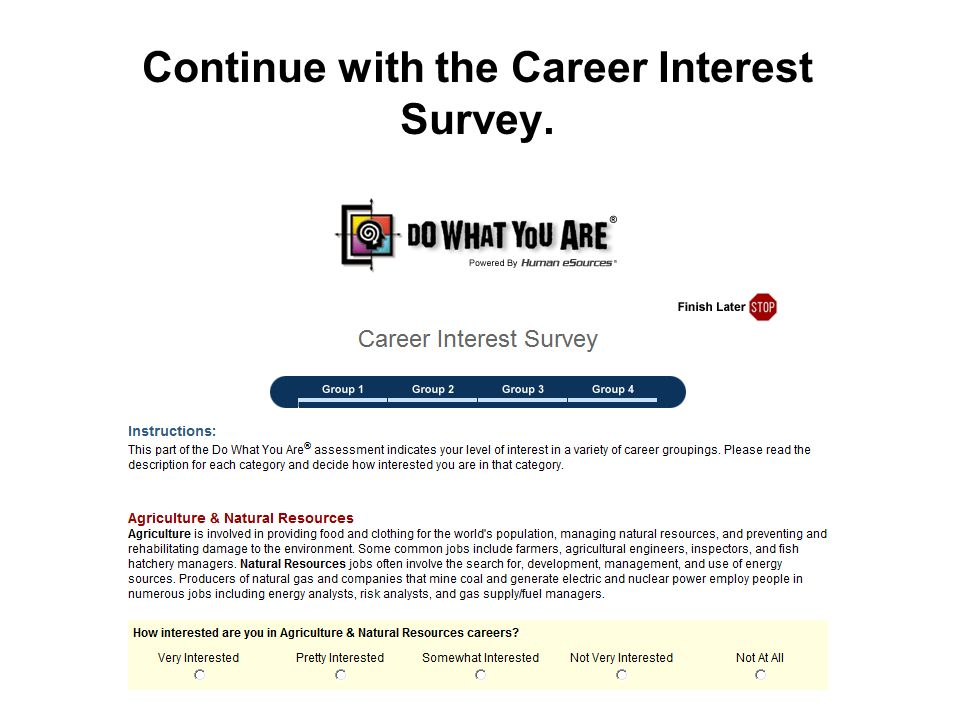 Continue with the Career Interest Survey.