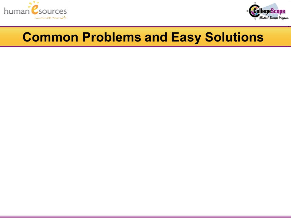 Common Problems and Easy Solutions