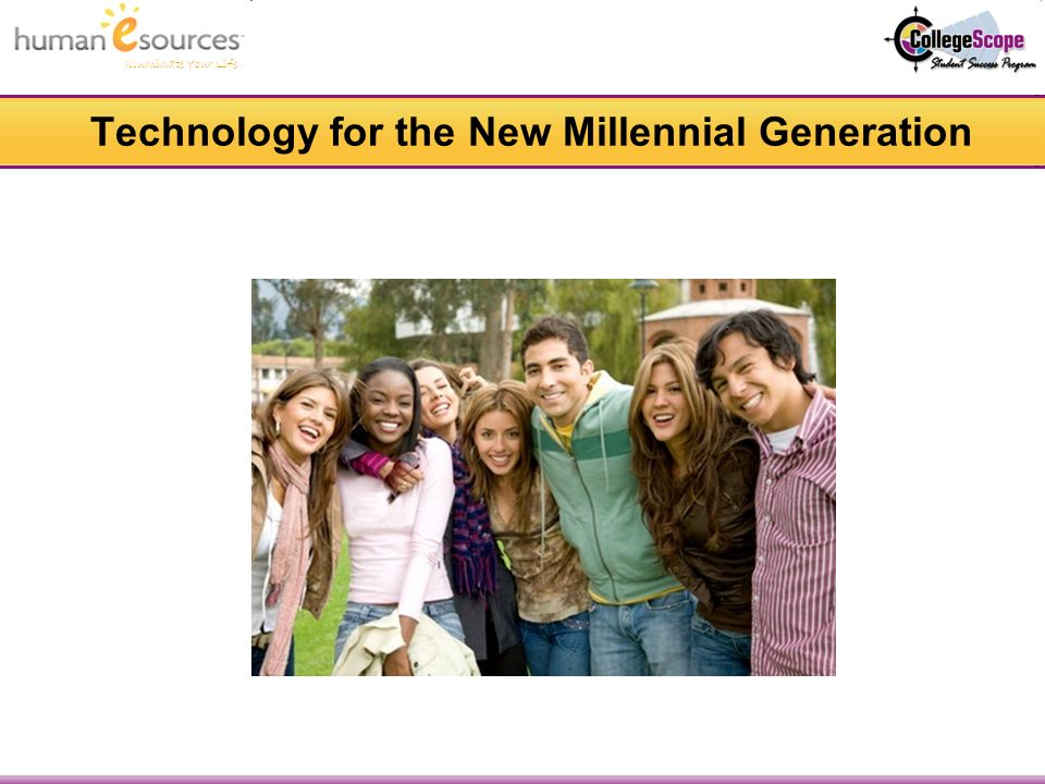 Illuminate Your Life Technology for the New Millennial Generation