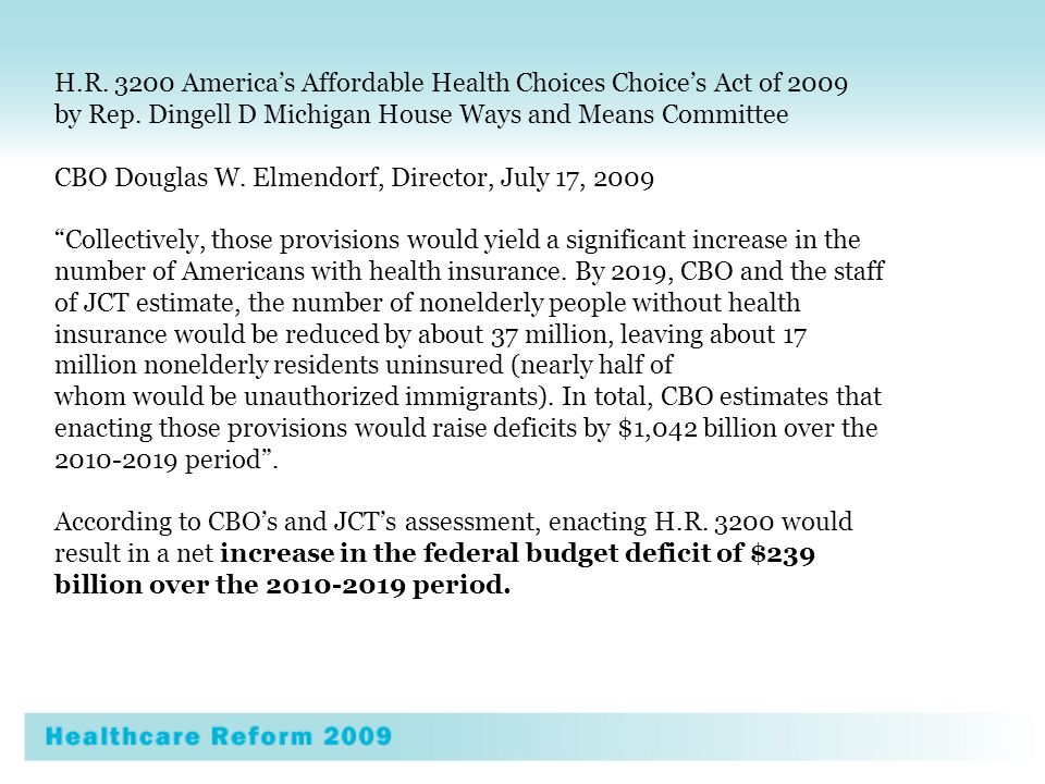 H.R. 3200 Americas Affordable Health Choices Choices Act of 2009 by Rep.