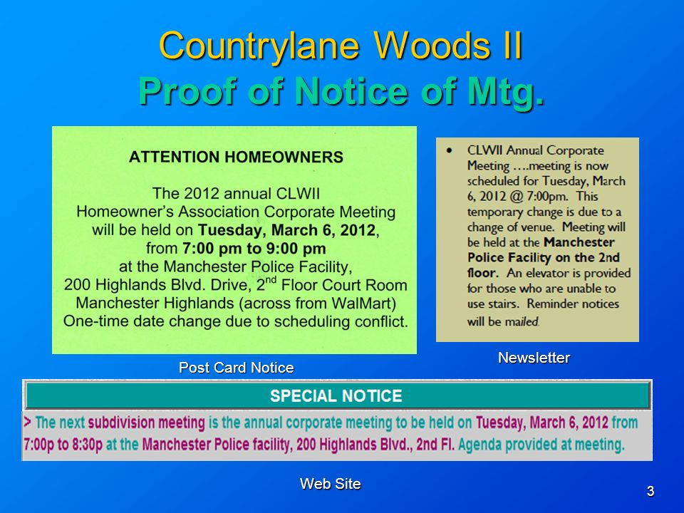 3 Countrylane Woods II Proof of Notice of Mtg. Post Card Notice Newsletter Web Site