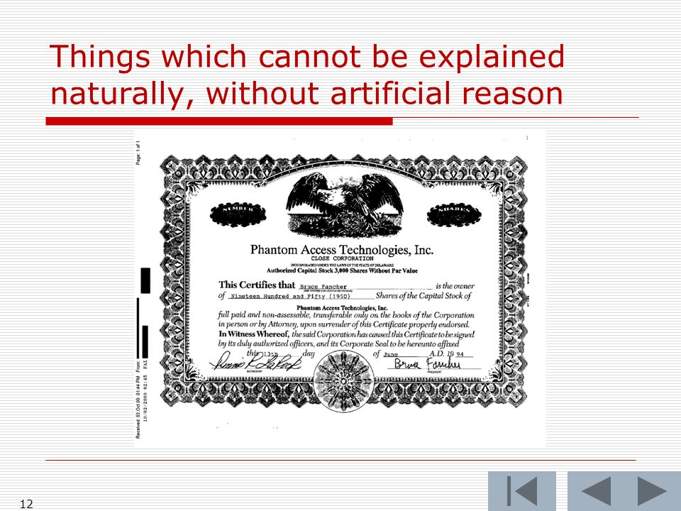Things which cannot be explained naturally, without artificial reason 12